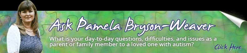 LivingAutism - Ask Pamela